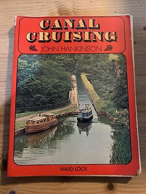 Canal Cruising Book By John Hankinson • 1.50£