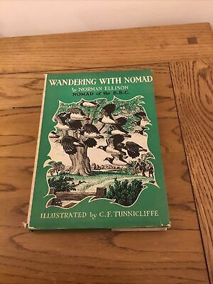 WANDERING WITH NOMAD - Ellison, Norman. Illus. By Tunnicliffe, C.F • 15£