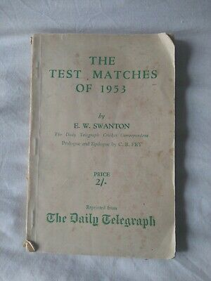 £3 • Buy The Test Matches Of 1953 By E.W. Swanton - UK 1953 Cb Fry