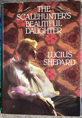 £8.50 • Buy Lucius Shepard - The Scalehunter's Beautiful Daughter 1st Trade Hb Inscribed