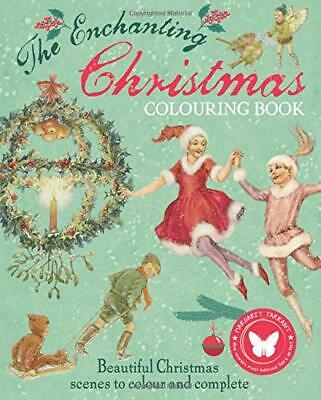£8.05 • Buy The Enchanting Christmas Colouring Book, Paperback,  By Margaret Tarrant
