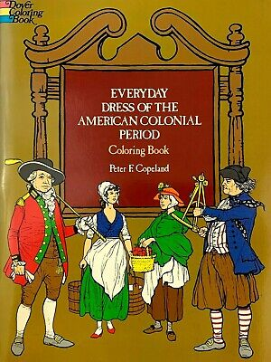 AU20.14 • Buy Everyday Dress Of The American Colonial Period Dover Coloring Book 1975 Copeland