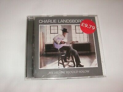 £4.99 • Buy Charlie Landsborough - My Heart Would Know (2005)