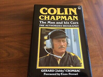£1 • Buy Colin Chapman Book The Man And His Cars The Authorised Biography - GC