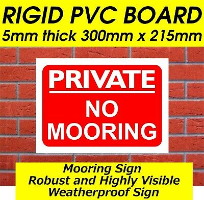 £4.99 • Buy Private No Mooring Sign