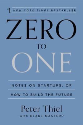 AU20.04 • Buy Zero To One: Notes On Startups, Or How To Build The Future: By Peter Thiel, B...