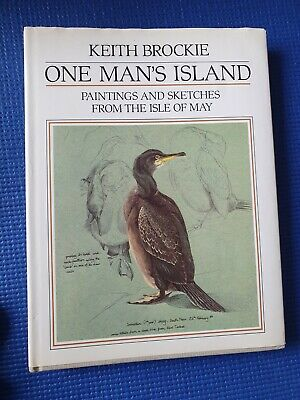 £5.99 • Buy Brockie, Keith ONE MAN'S ISLAND : PAINTINGS AND SKETCHES FROM THE ISLE OF MAY