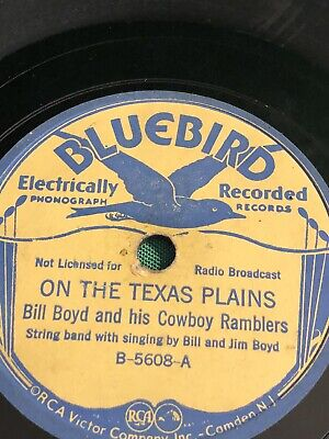 £11.64 • Buy Vintage Bluebird Record, Bill Boyd And His Cowboy Ramblers, On The Texas Plains