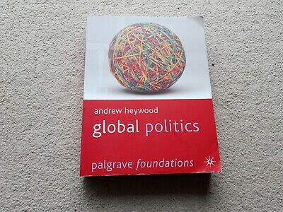 £2 • Buy 'Global Politics,' By Andrew Heywood (Palgrave Paperback, 2011)