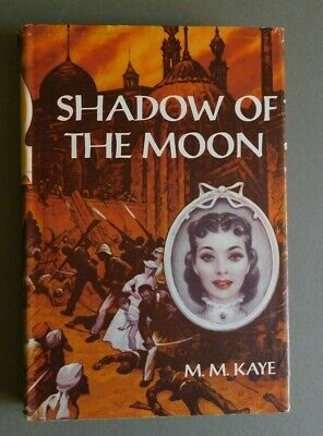 £2.84 • Buy Shadow Of The Moon - By M. M. Kaye - 1957 Hardcover - BCE