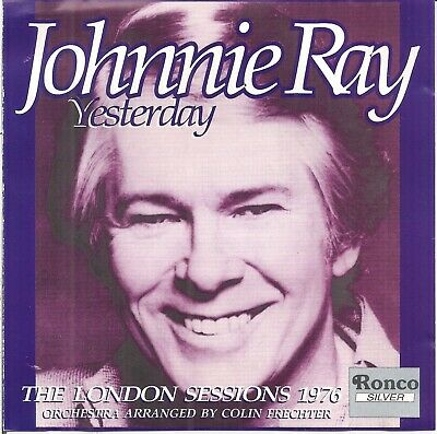 £3.19 • Buy Johnnie Ray - Yesterday - The London Sessions 1976 (1993) CD