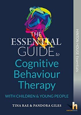 £19.93 • Buy The Essential Guide To Cognitive Behaviour Therapy (CBT) With Young People