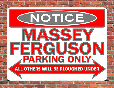 £9.99 • Buy MASSEY FERGUSON PARKING ONLY Fun SIGN NOTICE Classic Tractor 35 35X 135 240 Etc