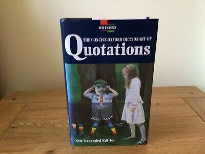 £7.50 • Buy The Concise Oxford Dictionary Of Quotations By Oxford University Press (Hardback
