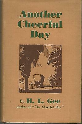 £14.99 • Buy Another Cheerful Day By H. L. Gee Hardback Book 1936