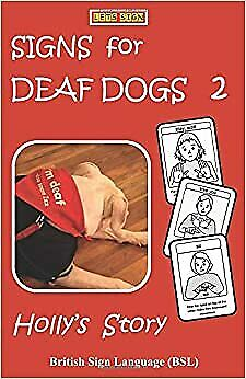 £14.52 • Buy SIGNS For DEAF DOGS 2  British Sign Language (BSL): Holly's Story (Let's Sign B
