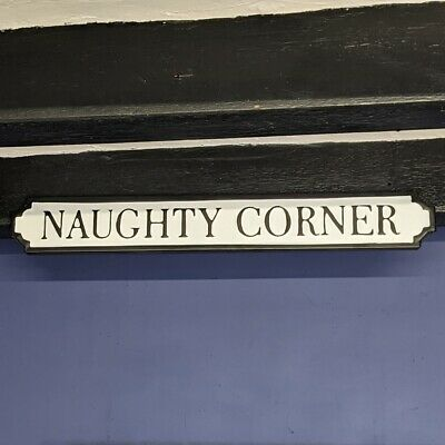 £12.95 • Buy Naughty Corner Antique Style Wall Mounted Street Sign White Plaque / Sign