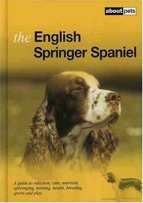 £2.74 • Buy Excellent, The English Springer Spaniel (About Pets), , Book