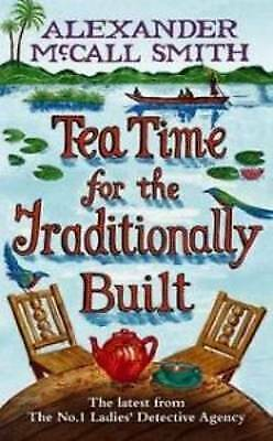 £4.44 • Buy Very Good, Tea Time For The Traditionally Built (No. 1 Ladies' Detective Agency)