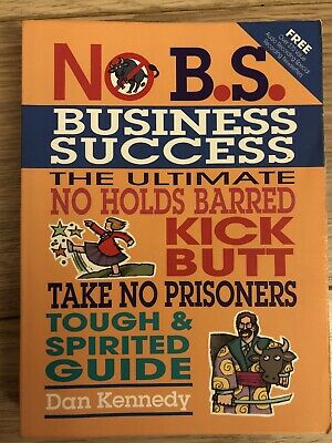 £2.60 • Buy No B.S. Business Success By Dan Kennedy (Paperback, 2004) Used