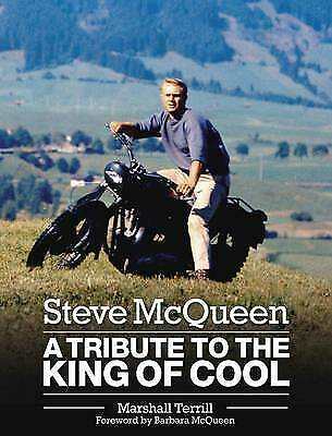 £114.87 • Buy New, Steve McQueen: A Tribute To The King Of Cool, Marshall Terrill, Book