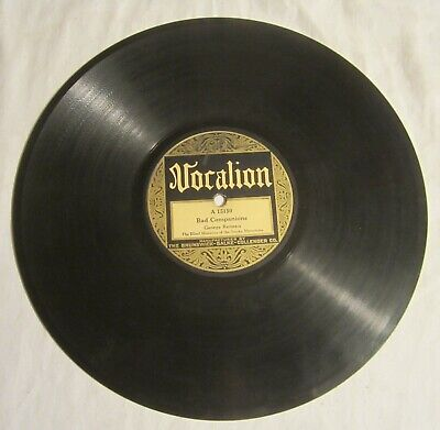 £13.98 • Buy GEORGE RENEAU 78 - Vocalion # 15150 - BAD COMPANIONS + Work's All Done This Fall