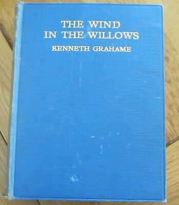 £9.99 • Buy Wind In The Willows - Kenneth Grahame - 2nd Edt.1930