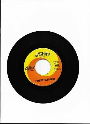 £30 • Buy 7  Classic Northern Soul Single Original 45 / Patrice Holloway-That`s All You Go