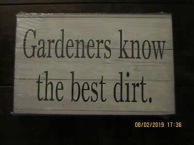 AU9.18 • Buy Gardeners Know The Best Dirt  Wooden  Sign Plaque  New.  Unwanted Gift