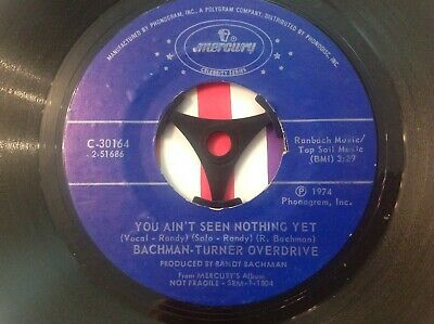 £0.99 • Buy Bachman Turner Overdrive 7  Vinyl Single   You A'int Seen Nothin' Yet   1974
