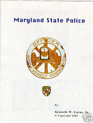 £10.86 • Buy MARYLAND STATE POLICE Chronology Of Badges By Lucas