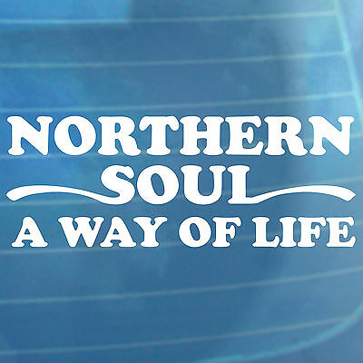 Northern Soul Car Sticker A Way Of Life Van Bumper Window Vinyl Decal • 3.99£