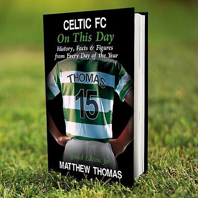 £14.49 • Buy Personalised CELTIC Football Club FC On This Day BOOK Gift Fun Facts
