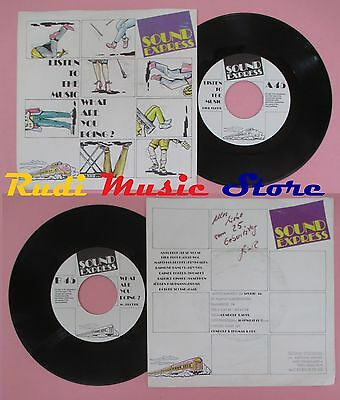 LP 45 7'' SOUND EXPRESS Listen To The Music What Sre You Doing?  No Cd Mc Dvd • 43.24£