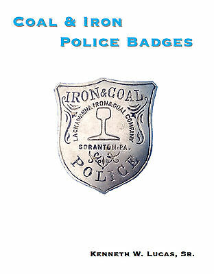 £14.45 • Buy COAL & IRON POLICE BADGES Chronology Of Badges By Lucas