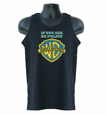 If You See Da Police, Warn A Brother Hip Hop Music Mens Tank Top Vests S-XXL • 10.01£