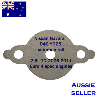 AU7.99 • Buy EGR Blanking Plate 204H Nissan Navara D40 YD25 Common Rail 2.5L With Hole