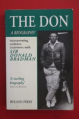 AU13.50 • Buy THE DON - A BIOGRAPHY By Roland Perry - Interview Sir Donald Bradman (PB, 1996)