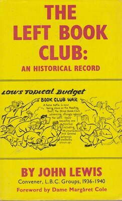 AU76.05 • Buy JOHN LEWIS The Left Book Club: An Historical Record 1970 1st Ed. HC Book