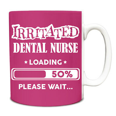 Pink Irritated Dental Nurse Loading Funny Gift Idea Mug Work 059 • 6.99£