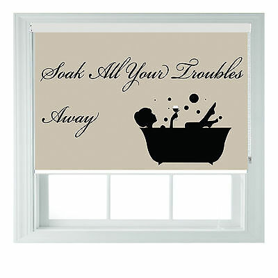 Soak Away Quote Bathroom Themed Blackout Roller Blinds Made To Measure  • 65£