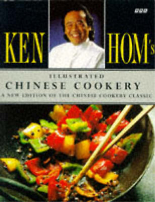 Ken Hom's Illustrated Chinese Cookery, Ken Hom, Used; Good Book • 3.29£