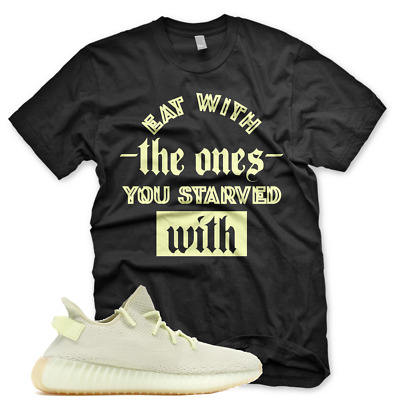 $29.99 • Buy Black  STARVED WITH  T Shirt For Adidas Yeezy 350 V2 BUTTER GUM BELUGA CEO