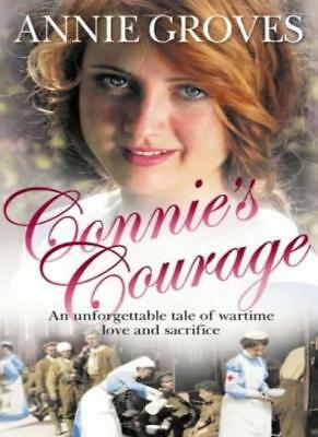 Connie's Courage-Annie Groves, 9780007149575 • 2.96£