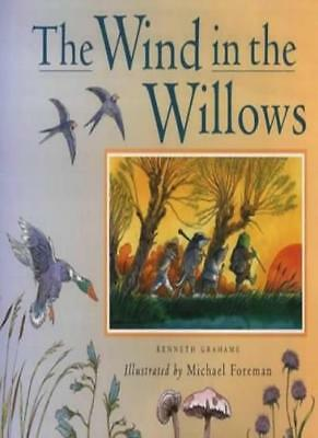 £4.83 • Buy The Wind In The Willows-Kenneth Grahame, Michael Foreman