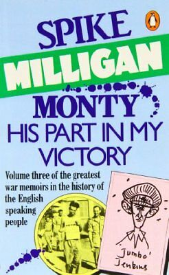 Monty, His Part In My Victory: War Biography Vol. 3-Spike Milligan • 2.01£