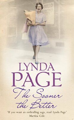 £3.68 • Buy The Sooner The Better: An Engrossing Saga Of Love, Friendship And Betrayal-Lynd