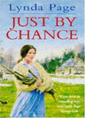 £3.68 • Buy Just By Chance: An Engrossing Saga Of Friendship, Drama And He ..9780747248569