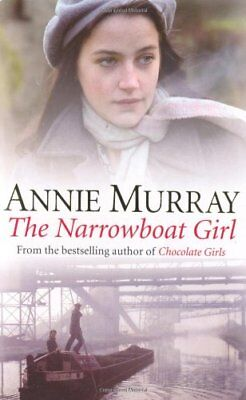 The Narrowboat Girl-Annie Murray, 9780330396288 • 2.60£