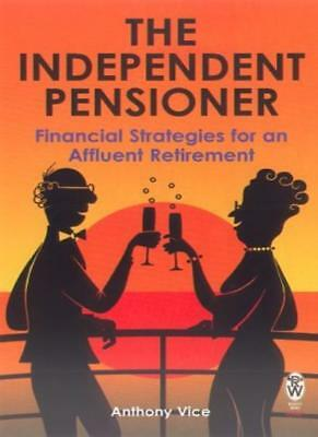 £3.33 • Buy The Independent Pensioner: Financial Strategies For An Affluent Retirement (R.